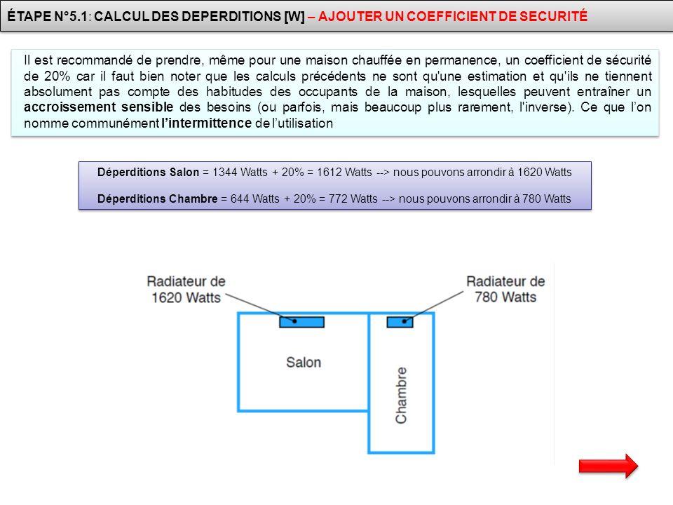 ÉTAPE N°5.1: CALCUL DES DEPERDITIONS [W] – AJOUTER UN COEFFICIENT DE SECURITÉ